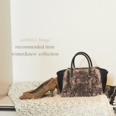 ■Recommend■LOWELL Things winter&new collection!!