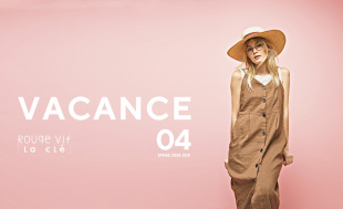 VACANCE 2019 SPRING COLLECTION