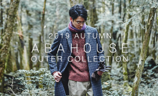 ABAHOUSE『2019 AUTUMN OUTER COLLECTION』