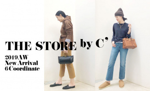 【THE STORE by C'】2019AW New Arrival & 6 Coordinate