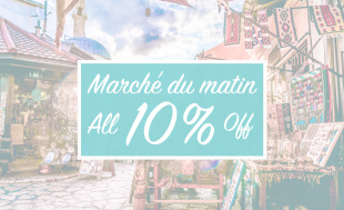 Marche du matin ALL10%OFFの朝市開催!