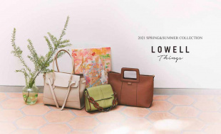 LOWELL Things 2021 SPRING&SUMMER  COLLECTION