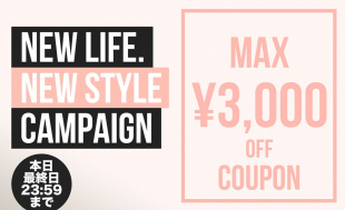 -New life. New style Campaign-  MAX 3,000 OFF COUPON  レディース