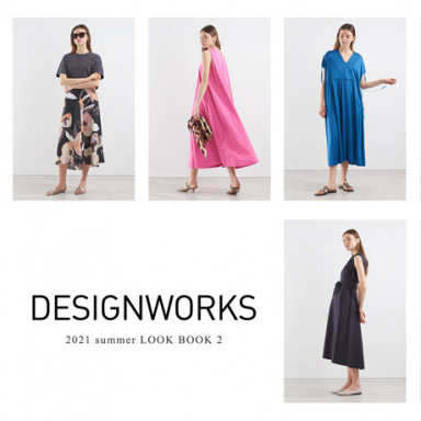 DESIGNWORKS 2021 summer LOOK BOOK 2